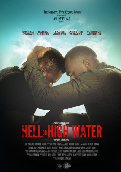 Nollywood Takes on LGBT in 'Hell or High Water; watch the trailer here
