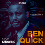 Movie Review: In 'Ben Quick', Alex Ekubo shakes off the curse of being type cast!!!