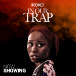 Movie Review: In Our Trap takes Inspiration from Domestic Violence