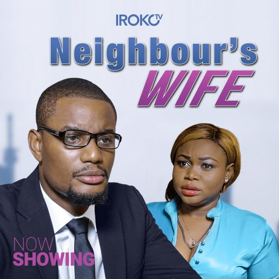 Movie Review: Neighbour's Wife has a great message but poor delivery!!!