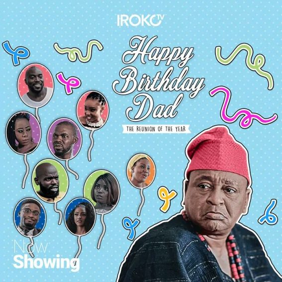 "Movie Review: Jide Kosoko is a hilarious family Patriarch in ""Happy Birthday, Dad""!"