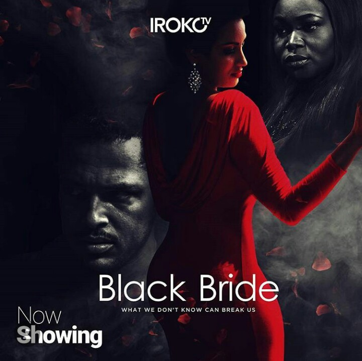 The Viewer Has No Business With Building A Relationship With The Characters In Black Bride A Film Written And Produced By Ruth Kadiri
