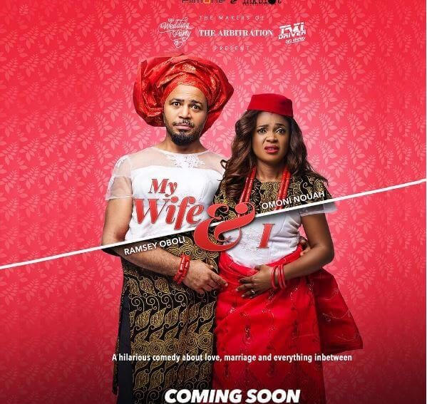 #NTA: Watch Omoni Oboli, Ramsey Nouah in the Trailer for 'My Wife & I'