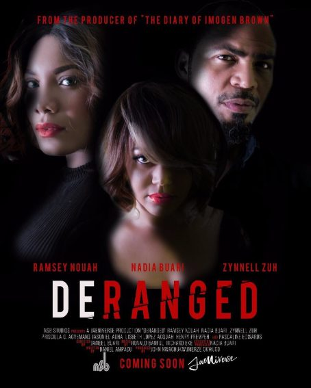 Nadia Buari's 'Deranged' Prepares For October Premiere!