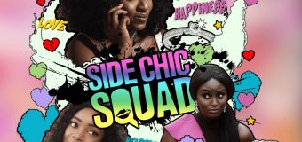 "Movie Review: ""Side Chick Squad"" has a misleading title but it's a slightly enjoyable film!"