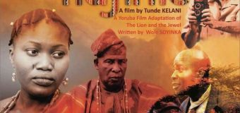 "Tunde Kelani sets Wole Soyinka's ""The Lion and the Jewel"" as next project."