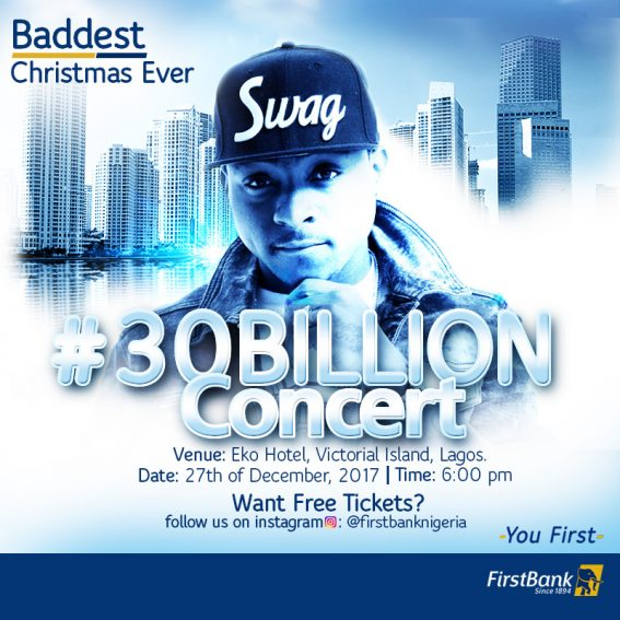 WIN TICKETS TO THE #FIRSTBANK30BILLION CONCERT!!!