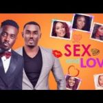 "Movie Review: ""Sex & Love"" is a story we should do away with in 2018!"