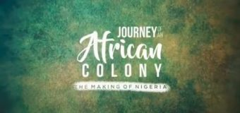 """NTA: """"Journey of an African Colony: The Making of Nigeria"""" Is an interesting watch!"""