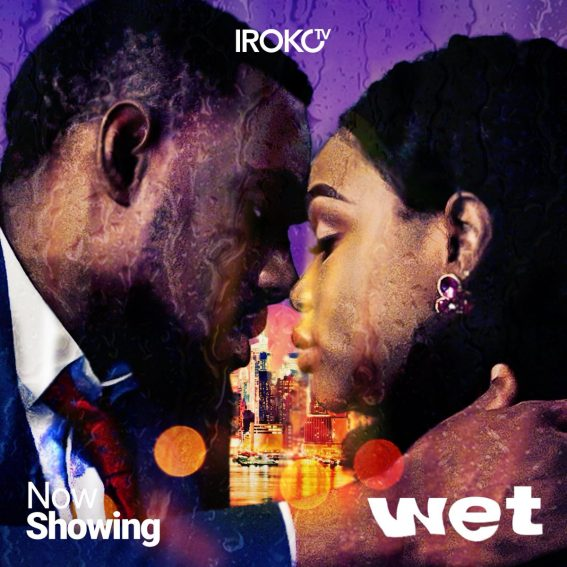 Movie Review: Wet is another Nollywood male-savior drama!