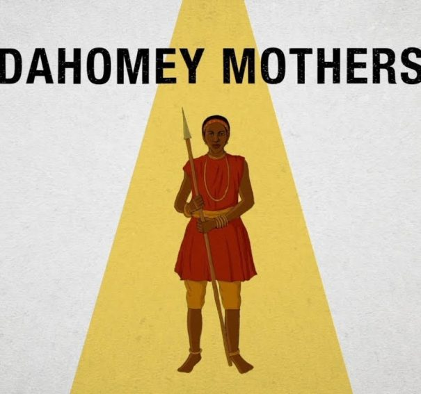 BBC Africa profiles 'Dahomey Mothers' in Latest Episode of Docu-series!