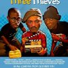"""NTA: Watch the Funny New Trailer for """"Three Thieves"""""""