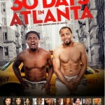 30 DAYS IN ATLANTA: A movie buffs take
