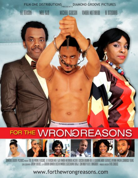New Trailer Alert – Elvis Chuks releases 'For the Wrong Reasons' Trailer