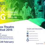 The British Council in Partnership with FirstBank Announces Lagos Theatre Festival 2016.