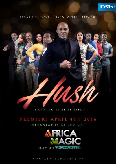 A New Telenovella 'Hush' is Coming to Africa Magic.
