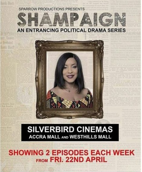 "Shirley Frimpong-Manso's Political Series ""Shampaign"" is set to premiere this April!"