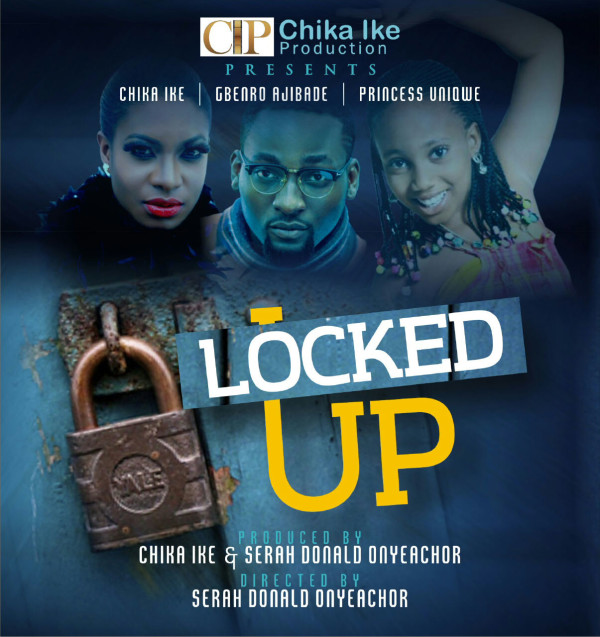 Locked-Up-Chika-Ike-Movie-1-600x637