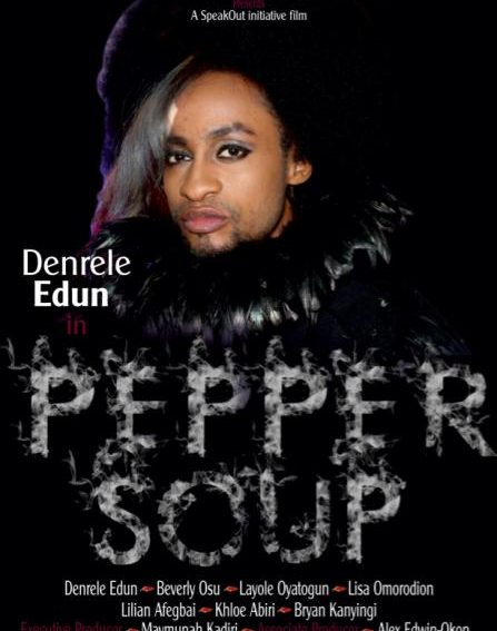 "Denrele Edun, Beverly Osu, others star in New Movie ""Pepper Soup"""