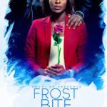 Movie Review: 'Frost Bite'- Are Broke Guys the Most Romantic?
