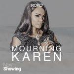"""Mourning Karen"" is quite an Intriguing film"