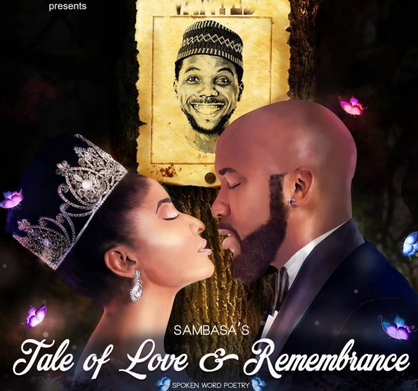 Sambasa Nzeribe's 'Tale of Romance & Remembrance' Is A Must-Watch!