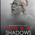 "Shan George took a real life experience with her mother and made ""Grey Shadows"""