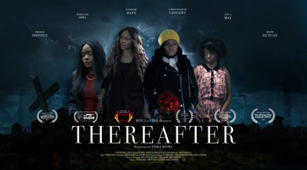 "NTA: Weruche Opia, Mofe Duncan, Yvonne Hays star in Short Film ""Thereafter""!"