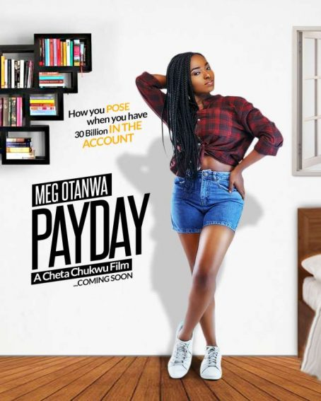 """""""Payday"""" featuring Bisola Aiyeola, Meg Otanwa & Baaj Adebule set for July release!"""