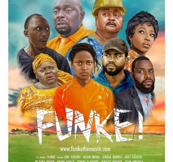 """Yemi Morafa's """"Funke"""" features Jide Kosoko, Segun Arinze, Eniola Badmus & Ini Dima-Okojie!"""