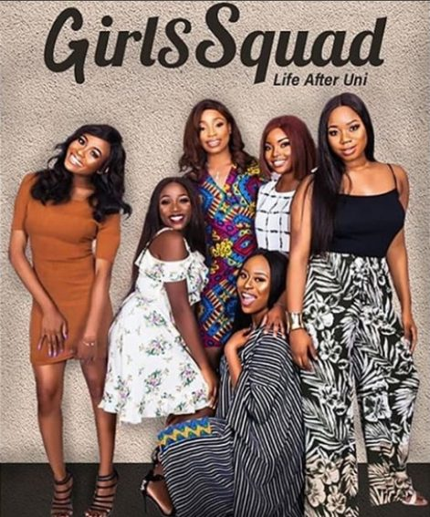 #NTA: Girl Squad is a reality show on the University lifestyle!