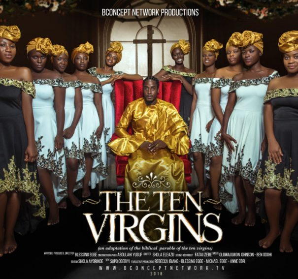 "#NTA: Watch first trailer for Blessing Egbe's ""The Ten Virgins"""