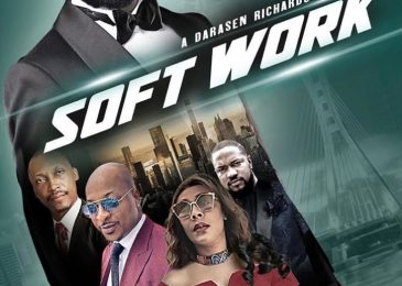 #NewTrailerAlert | Alexx Ekubo, Frank Donga & Shaffy Bello Star In Darasen Richards' 'Soft Work'